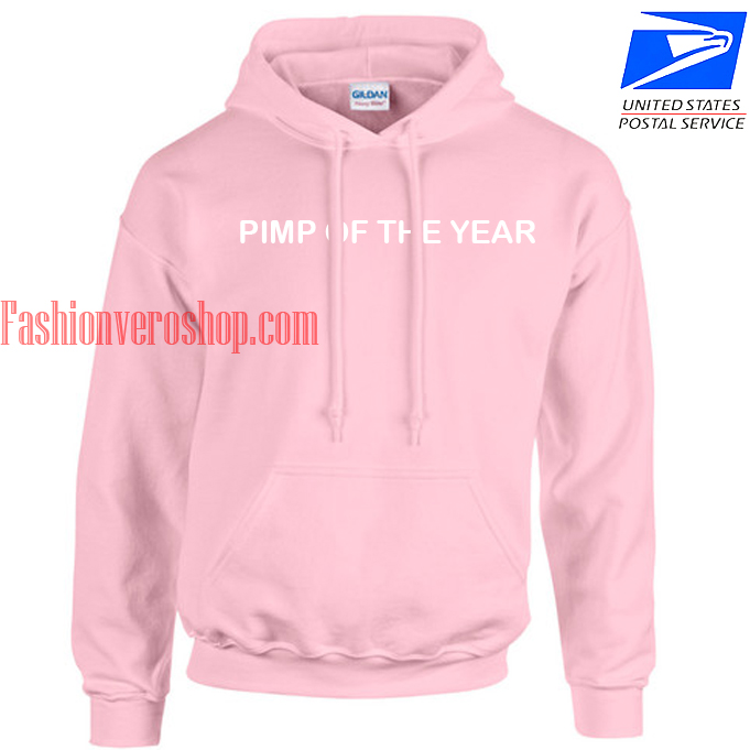 Pimp Of The Year HOODIE Unisex Adult Clothing