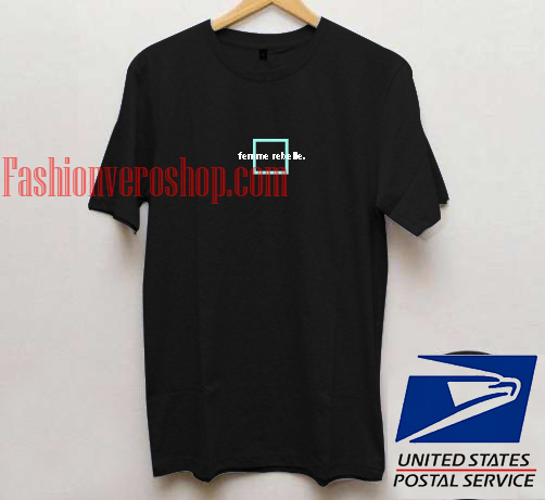 Adult Femme Unisex T Rebelle Shirt odBrxeWC
