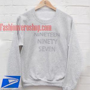 Nineteen Ninety Seven Sweatshirt