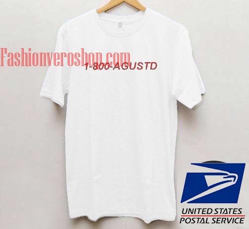 1 800 Agustd Unisex adult T shirt
