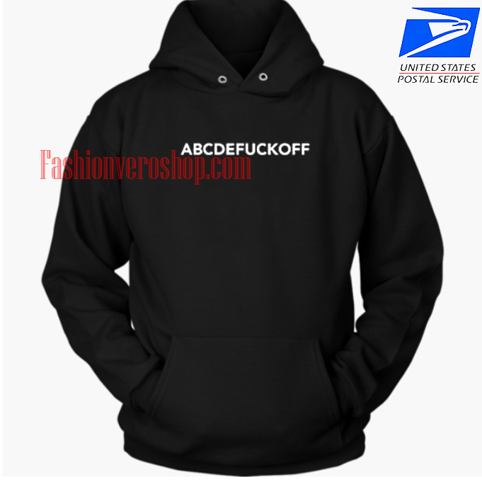 ABCDEFUCKOFF HOODIE Unisex Adult Clothing