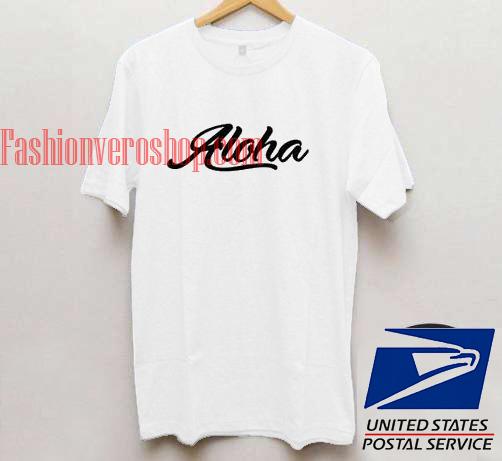 Aloha Unisex adult T shirt