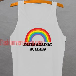Babes agains bullies Tank top