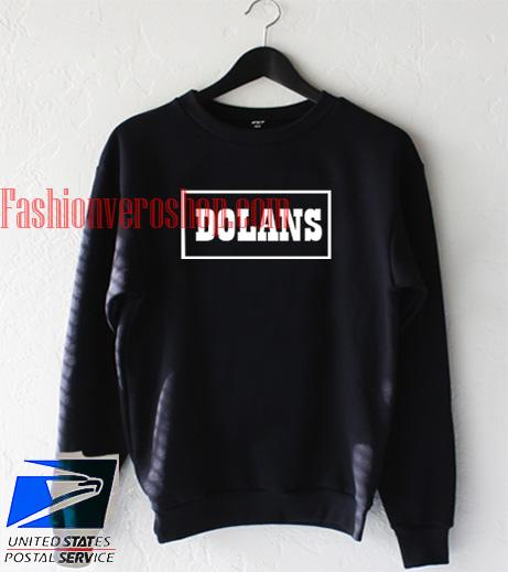 Dolans Sweatshirt