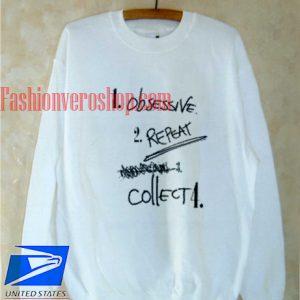 Obsessive Repeat Collect Sweatshirt
