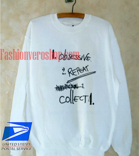 Obsessive Repeat Collect Sweatshirt