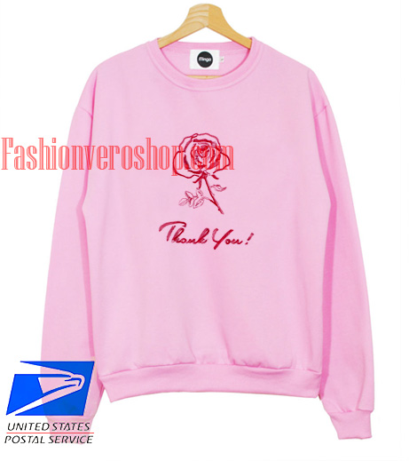 Rose Thank You Sweatshirt