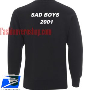 Sad Boys 2001 Sweatshirt