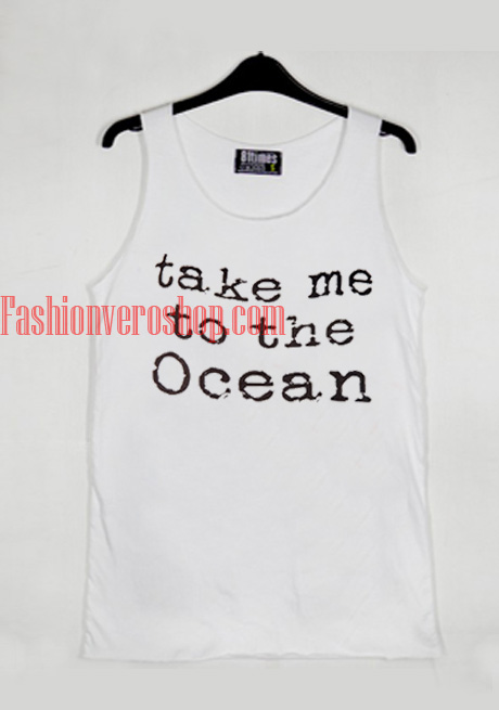 Take Me To The Ocean Tank top