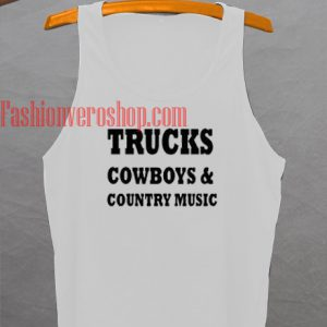 Trucks Cowboys & Country Music Tank top