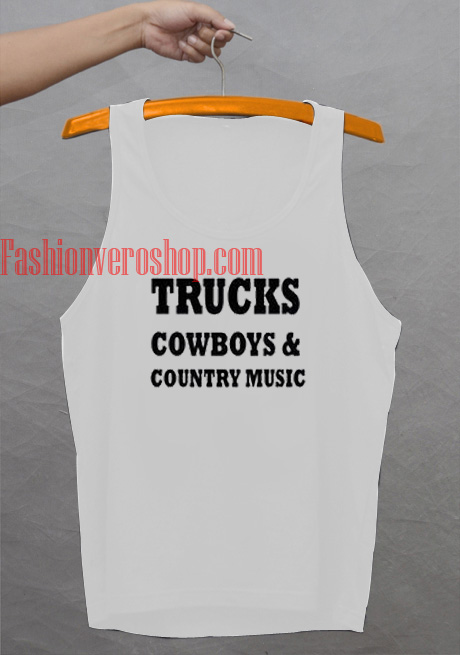 c65ad6ee75ba26 Trucks Cowboys   Country Music Tank top