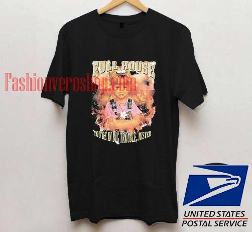 Full House Unisex adult T shirt