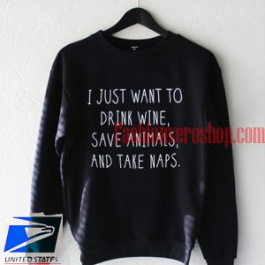 Save Animals And Take Naps Sweatshirt