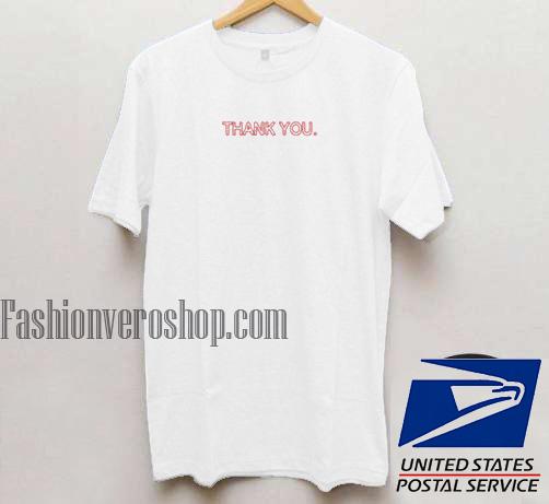 Thank You Unisex adult T shirt