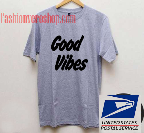Good Vibes Unisex adult T shirt