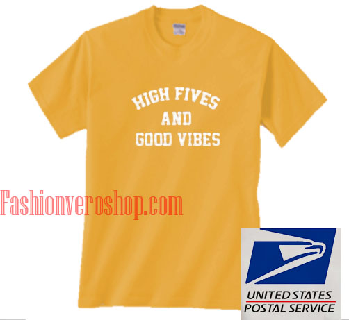 High Fives Good Vibes Unisex adult T shirt