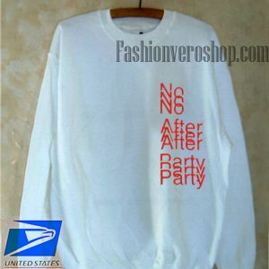 No After Party Sweatshirt