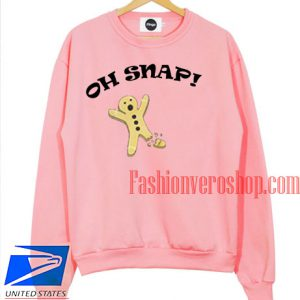 Oh Snap Gingerbread Sweatshirt