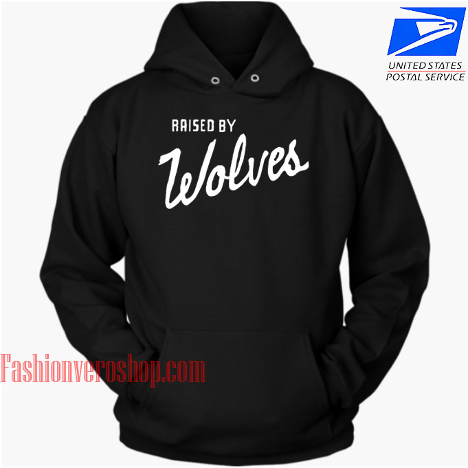 Raised By Wolves HOODIE Unisex Adult Clothing