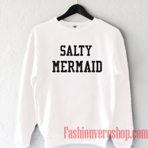 Salty Mermaid Sweatshirt