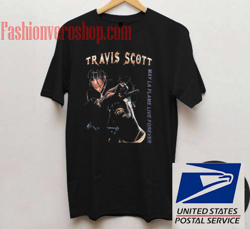 69cd7c12bfde Travis Scott May LA Flame Live Forever Unisex adult T shirt