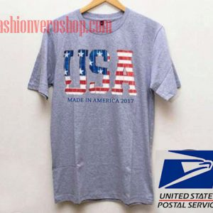 USA Made In America 2017 Unisex adult T shirt