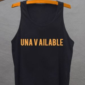 Unavailable Tank top
