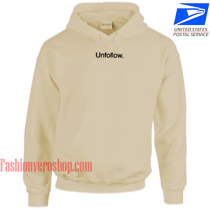 Unfollow HOODIE - Unisex Adult Clothing