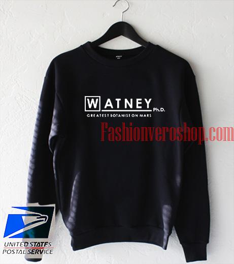 Watney Greatest Botanist On Mars Sweatshirt