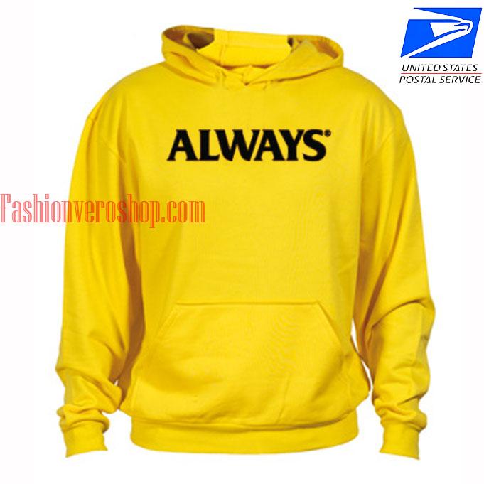 Yellow Always HOODIE - Unisex Adult Clothing
