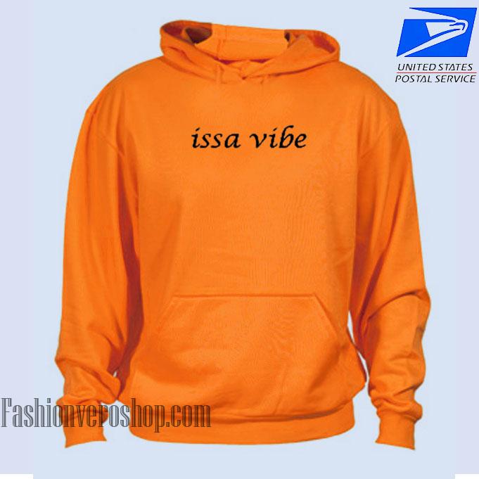 Issa Vibe HOODIE - Unisex Adult Clothing