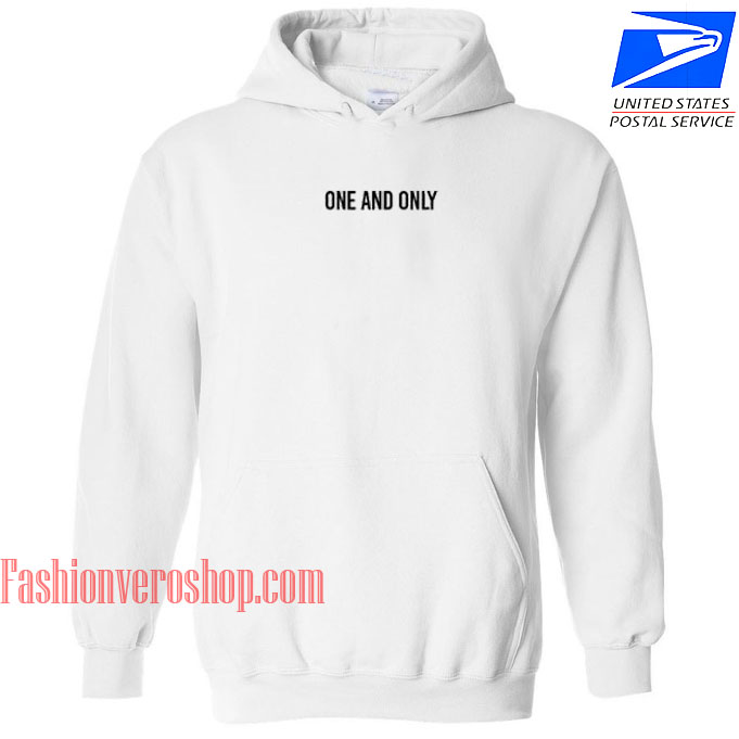 One And Only HOODIE - Unisex Adult Clothing