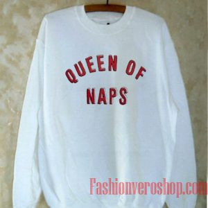 Queen Of Naps Sweatshirt