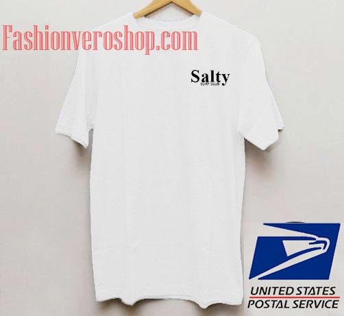 2ebb0c22272 Salty Surf Club Unisex adult T shirt