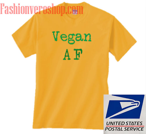 Vegan AF Unisex adult T shirt
