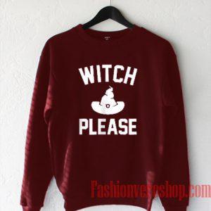 Witch Please Halloween Sweatshirt