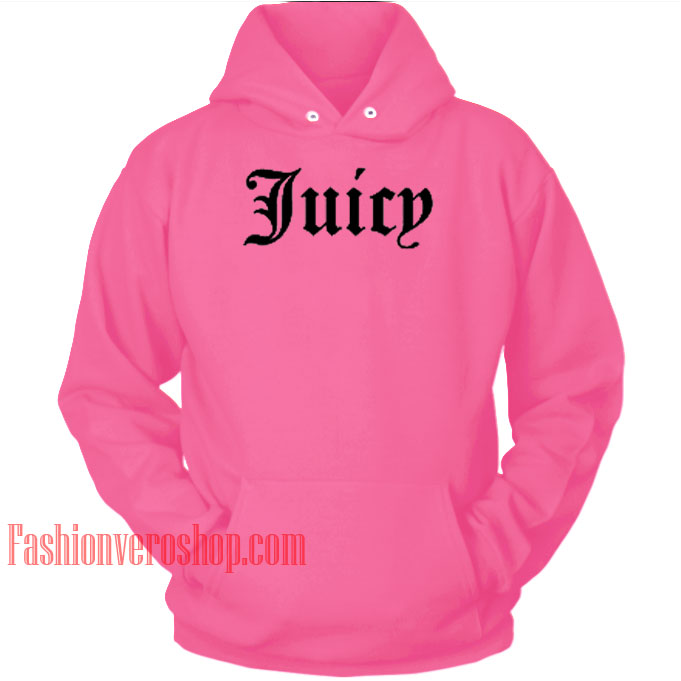 Juicy Hot Pink HOODIE - Unisex Adult Clothing