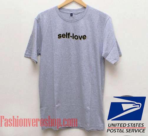 Self Love Unisex adult T shirt