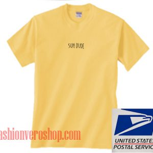Suh Dude Yellow Unisex adult T shirt