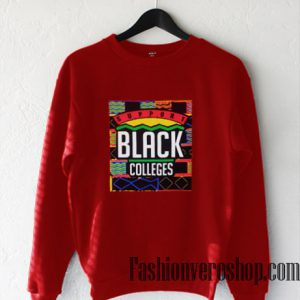 Support Black Colleges Sweatshirt