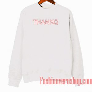 Thankq Sweatshirt