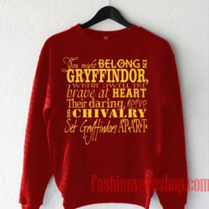 You Might Belong In Gryffindor Sweatshirt