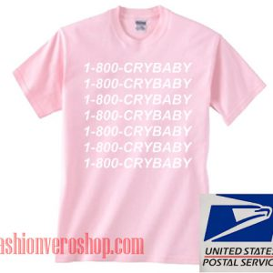 1 800 Cry Baby Unisex adult T shirt