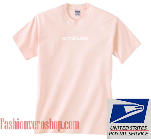 10 Minutes Light Pink Unisex adult T shirt