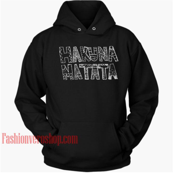 Hakuna Hatata HOODIE Unisex Adult Clothing