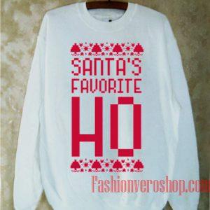 Santa's Favorite Ho Sweatshirt
