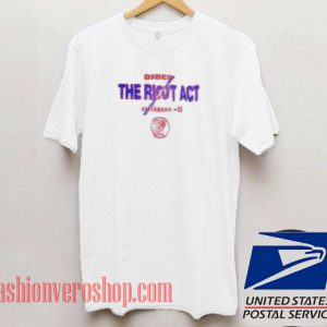 The Riot Act Unisex adult T shirt