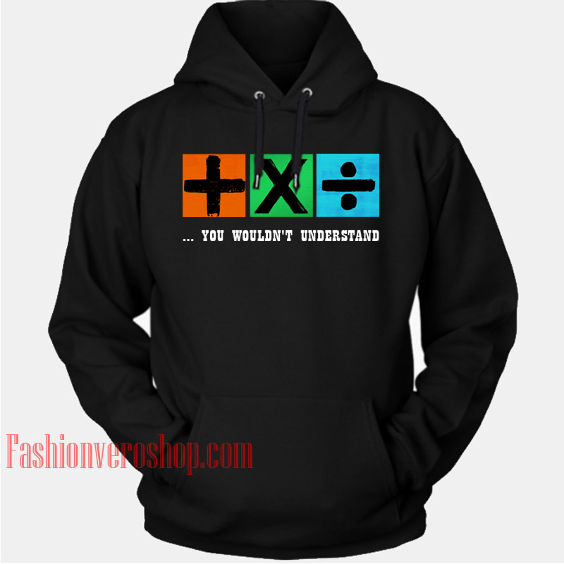 Plus Multiply and Divide Ed Sheeran HOODIE - Unisex Adult Clothing
