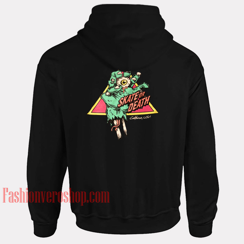 Skate Or Death HOODIE - Unisex Adult Clothing