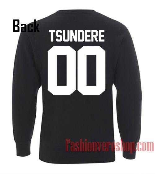 Tsundere 00 Sweatshirt
